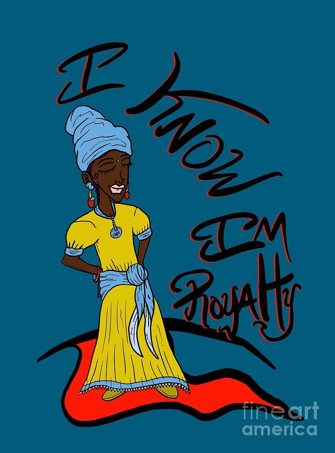 Princess Digital Art - I Know Im Royalty Girl by Robert Watson