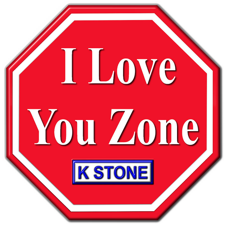 Love Digital Art - I Love You Zone by K STONE UK Music Producer