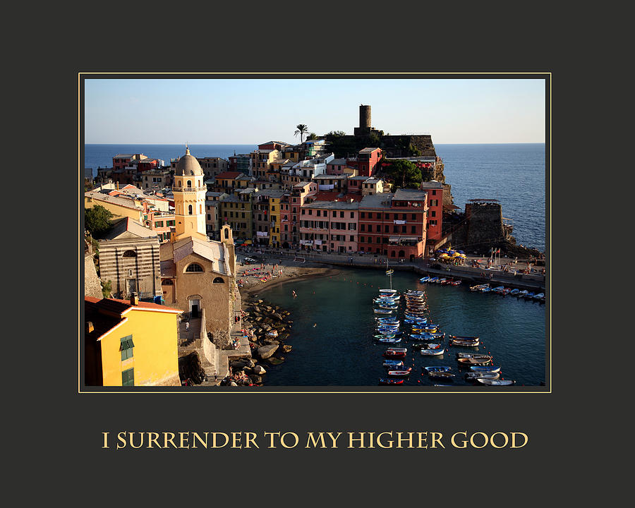 Motivational Poster Photograph - I Surrender To My Higher Good by Donna Corless
