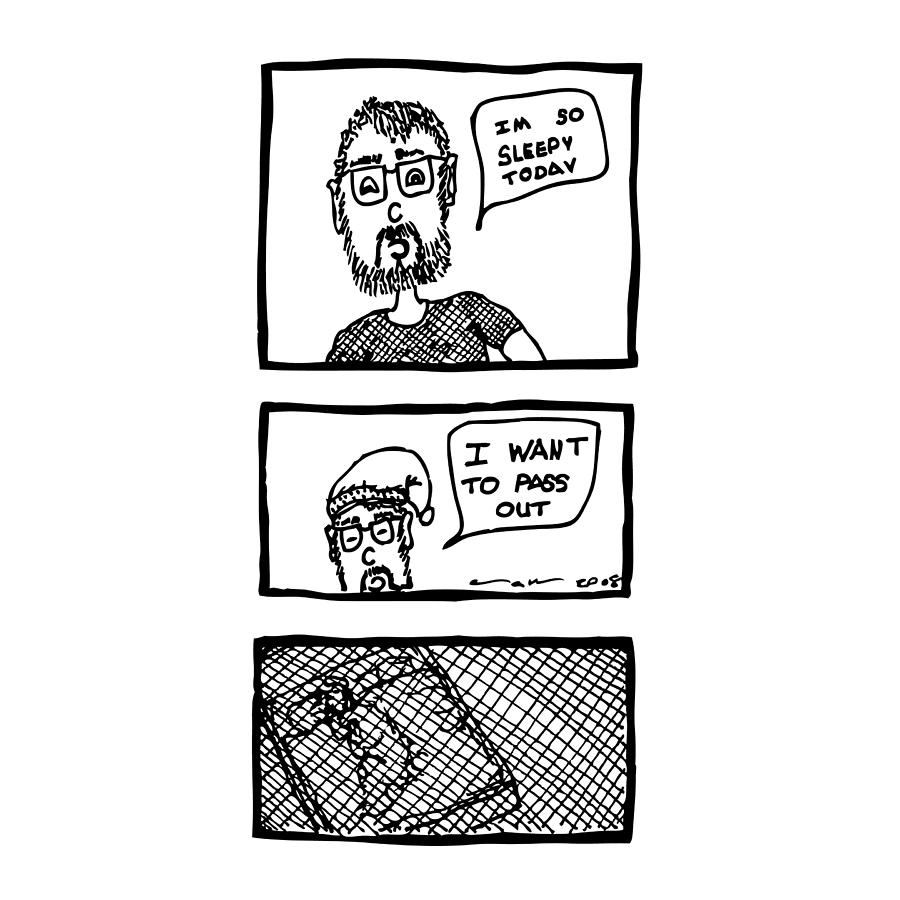 Drawing Drawing - I Want To Sleep Comic by Karl Addison