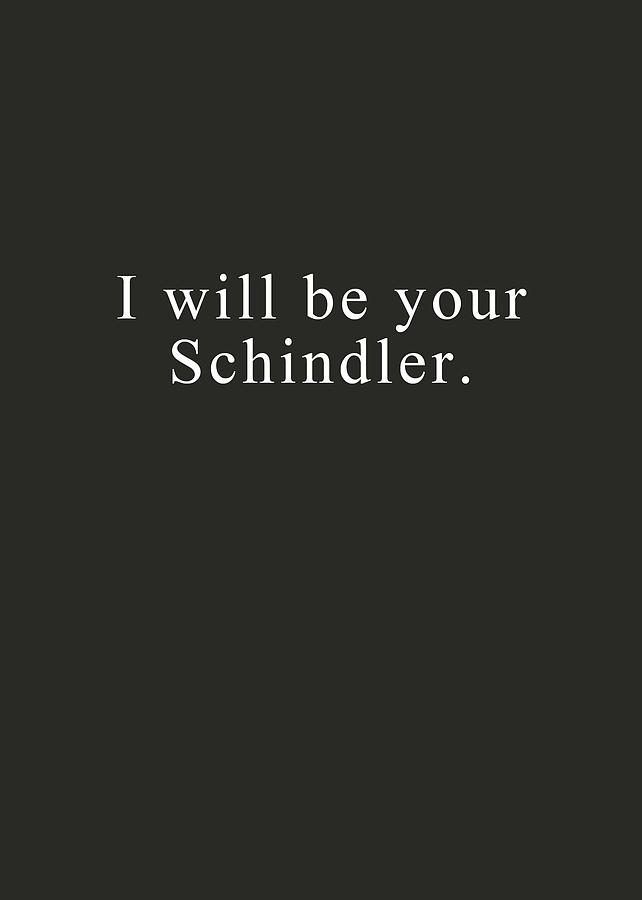 Love Digital Art - I Will Be Your Schindler- Art By Linda Woods by Linda Woods