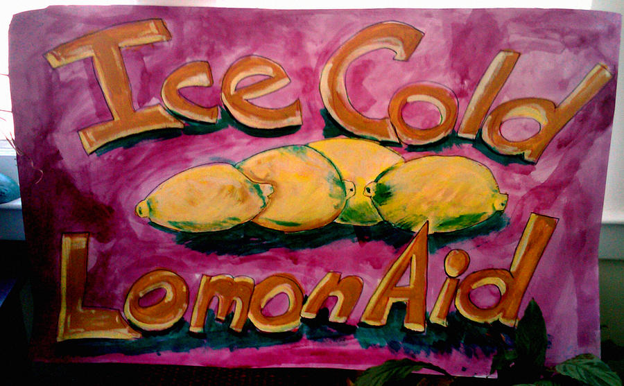 Still Life Sign Painting - Ice Cold Lemon Aid  by Don Thibodeaux