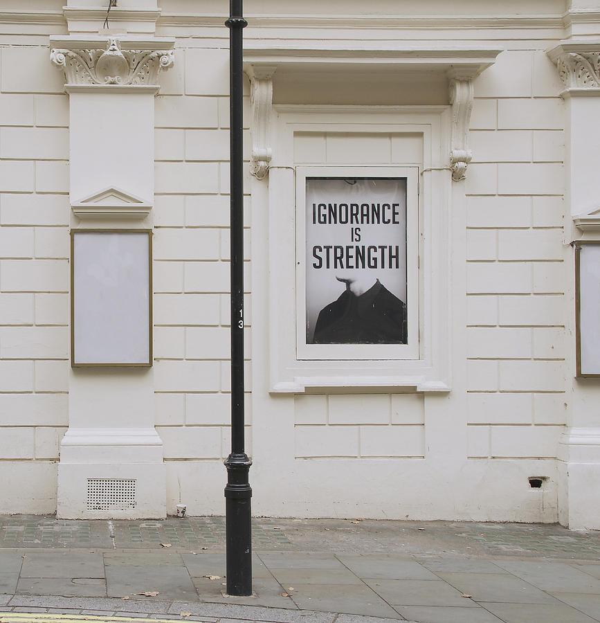 Ignorance is Strength by Erik Burg