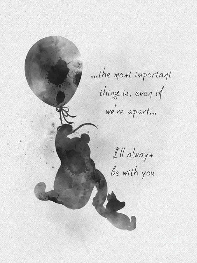 Winnie The Pooh Mixed Media - Ill always be with you Black and White by My Inspiration