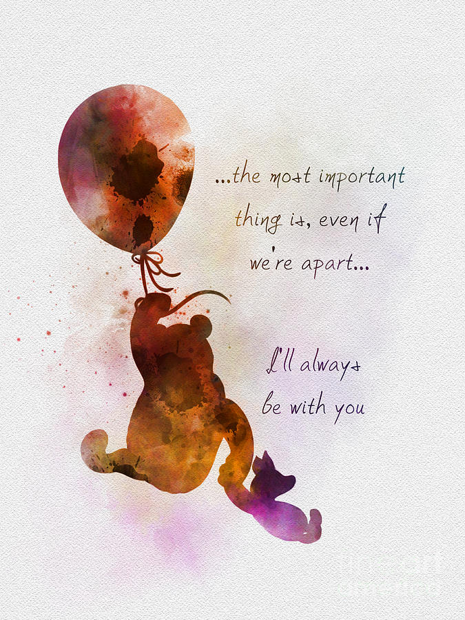 Winnie The Pooh Mixed Media - Ill Always Be With You by My Inspiration