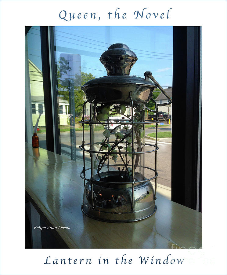Thriller Photograph - Image Included In Queen The Novel - Lantern In Window 19of74 Enhanced Poster by Felipe Adan Lerma