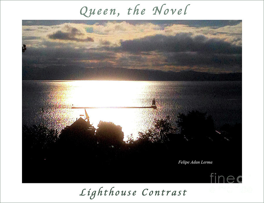 Novel Photograph - Image Included in Queen the Novel - Lighthouse Contrast Enhanced Poster by Felipe Adan Lerma