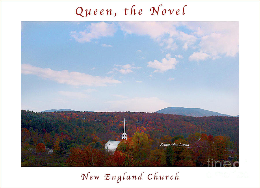 Novel Photograph - Image Included In Queen The Novel - New England Church Enhanced Poster by Felipe Adan Lerma