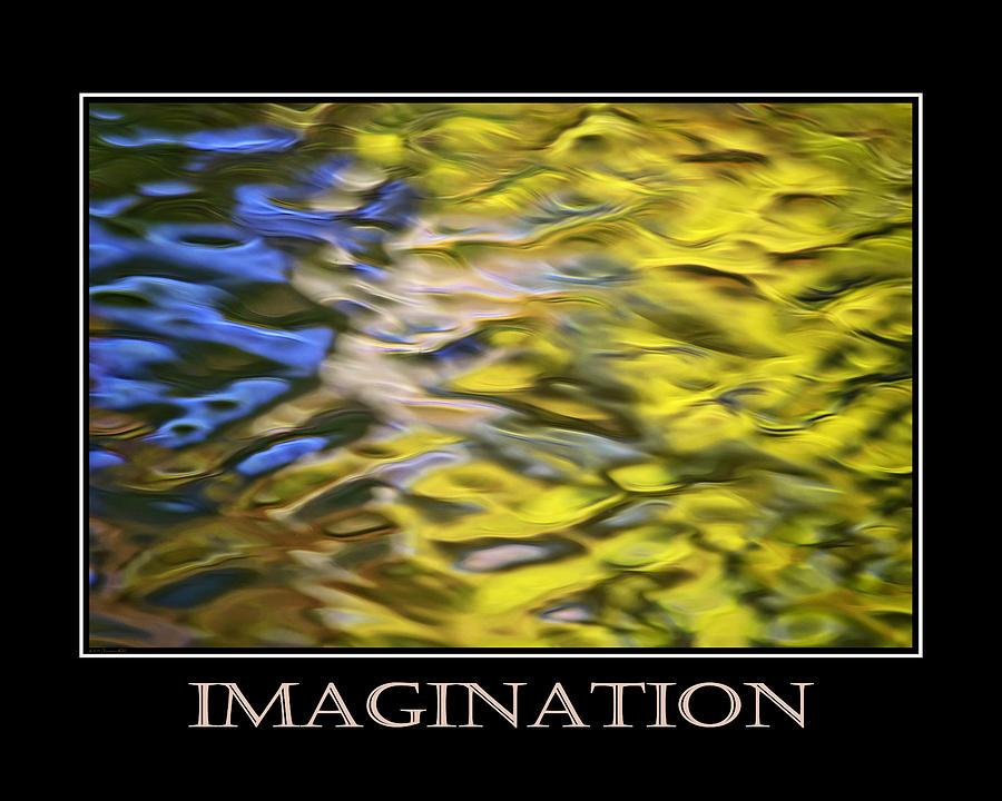 Imagination Mixed Media - Imagination  Inspirational Motivational Poster Art by Christina Rollo