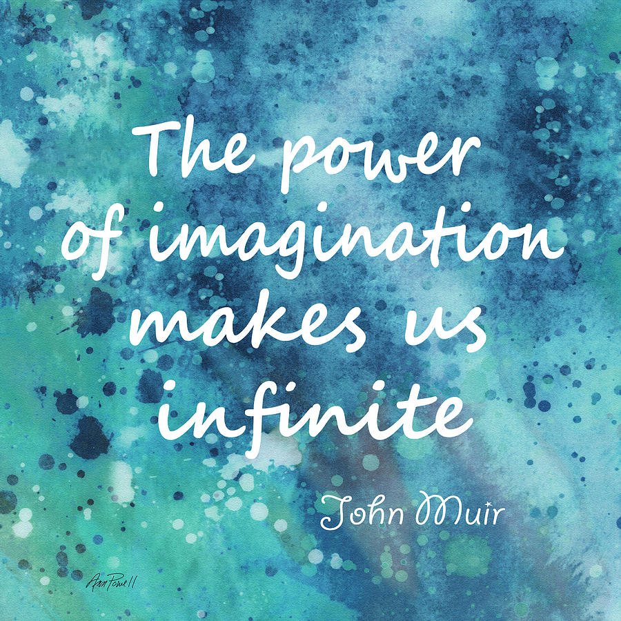 Imagination Muir Quote Digital Art By Ann Powell