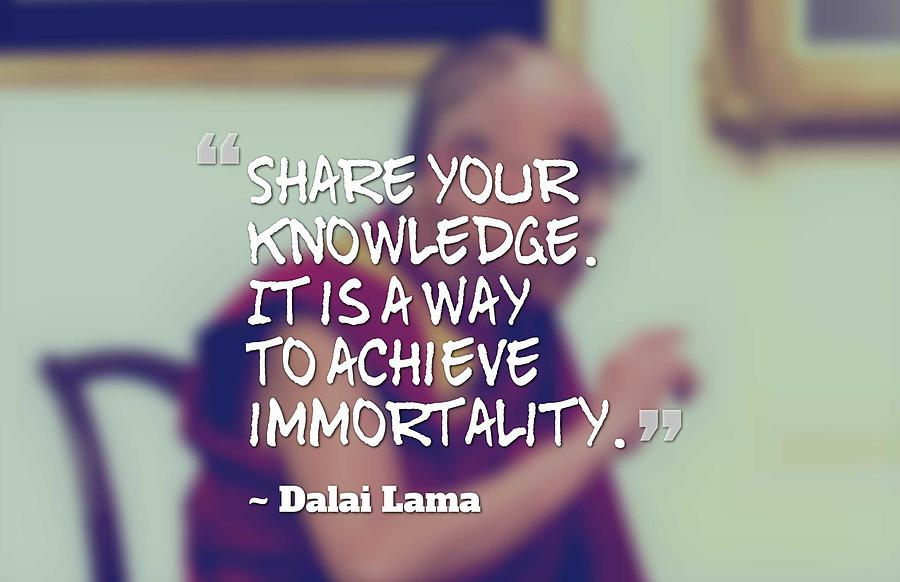 Inspirational, Movational And Timeless Quotes - Dalai Lama 16 by Celestial  Images