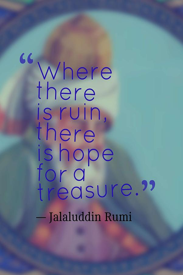 Inspirational Quotes Motivational Jalaluddin Rumi 10 Painting By