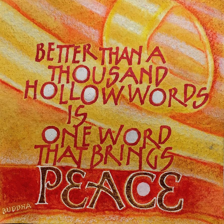 Inspirational Saying PEACE by Sally Wightkin