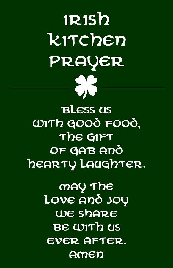 Poster Digital Art - Irish Kitchen Prayer by Jaime Friedman