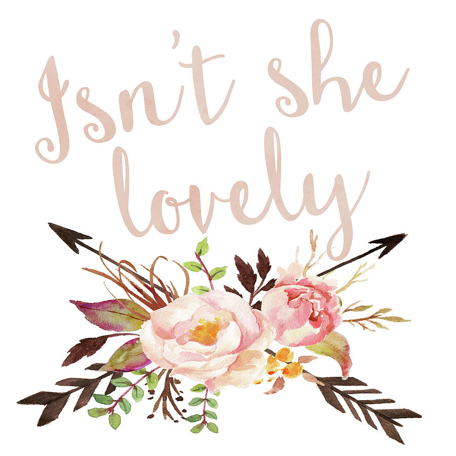 Isn't She Lovely Digital Art - Isnt She Lovely Boho Arrow Watercolor Blush Decor Print by Pink Forest Cafe