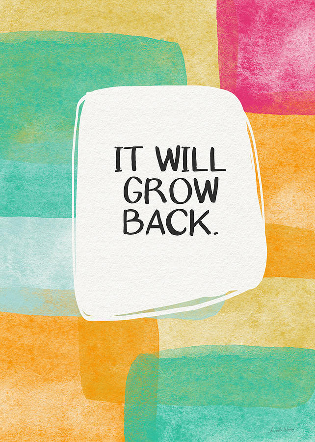 Friendship Mixed Media - It Will Grow Back- Art By Linda Woods by Linda Woods