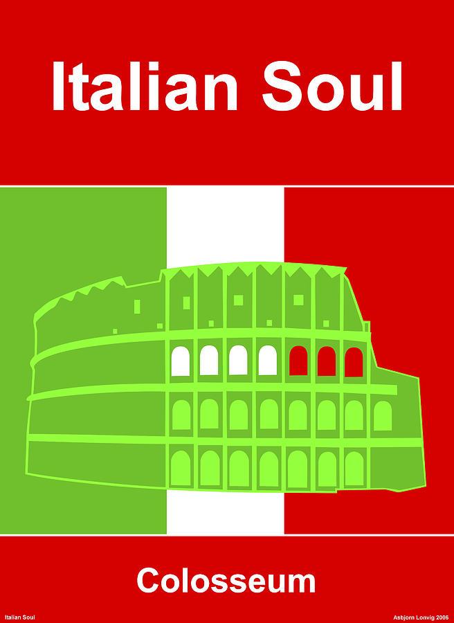 Italy Digital Art - Italian Soul by Asbjorn Lonvig