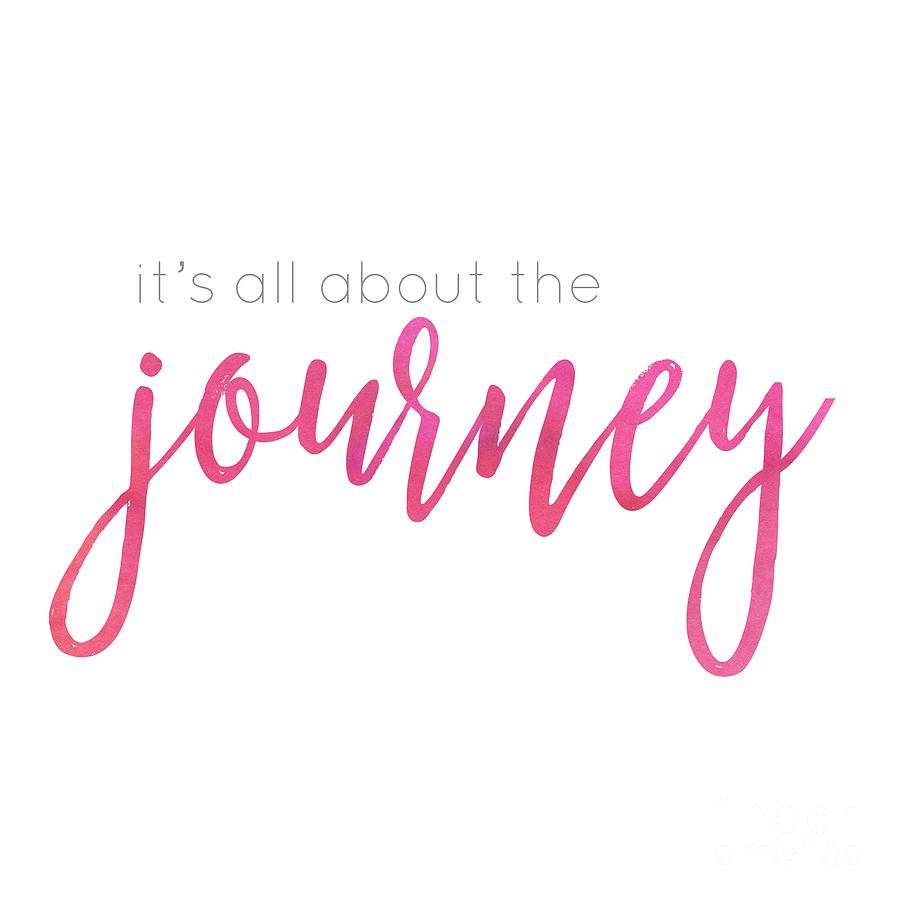 It's all about the journey by Laura Kinker