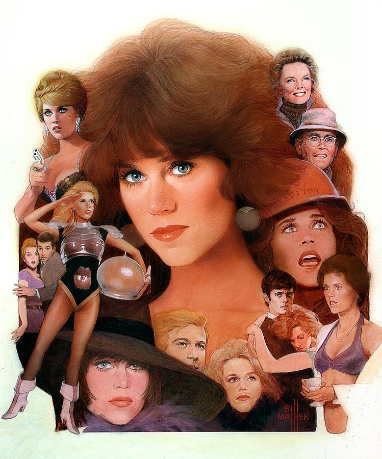 Jane Fonda Painting - Jane Fonda Tribute by Bill Mather