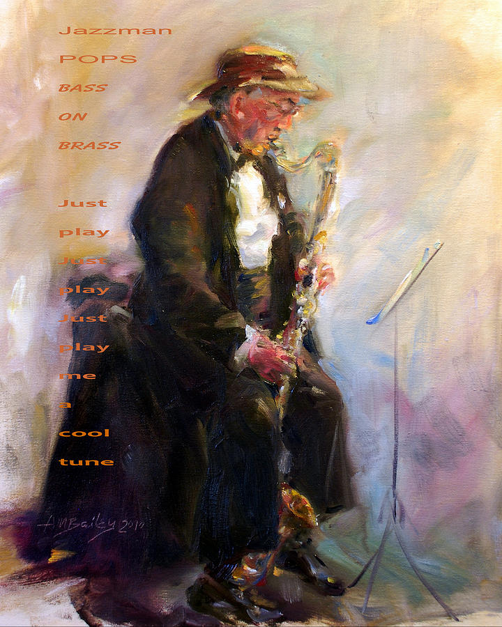 Jazz Player Painting - Jazzman by Ann Bailey