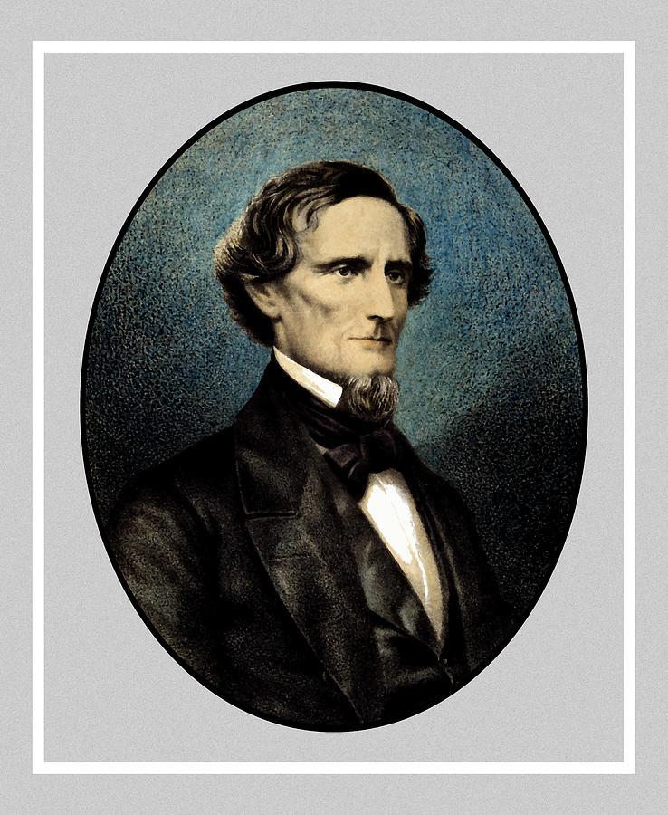Jefferson Davis Painting - Jefferson Davis by War Is Hell Store