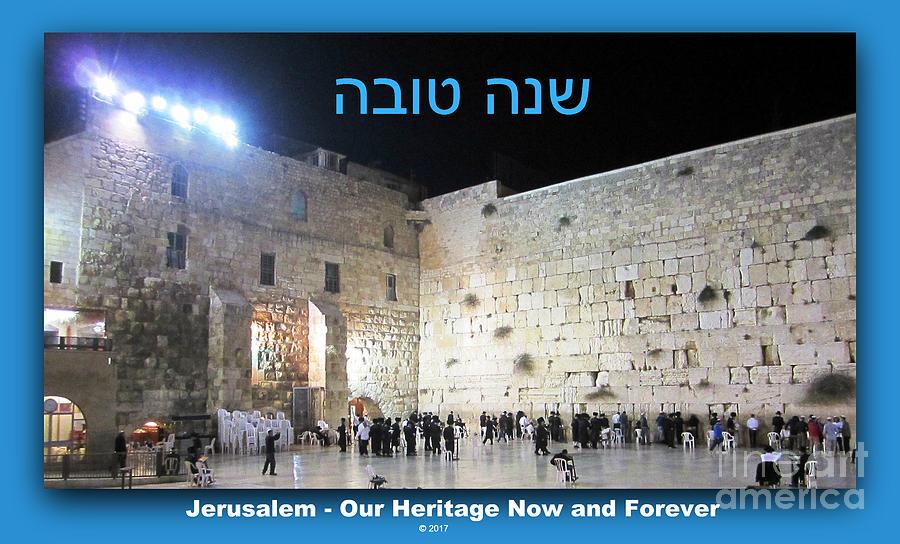 Jerusalem Western Wall Shana Tova Happy New Year Israel by John Shiron