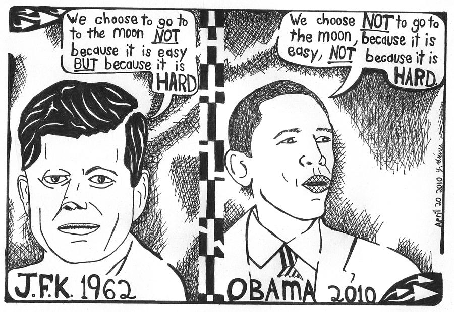 Nasa Drawing - Jfk Vs Obama On Nasa by Yonatan Frimer Maze Artist