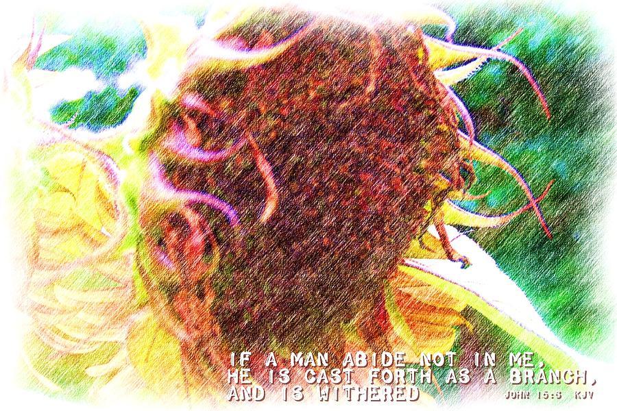 Jesus Digital Art - John 15 6 by Michelle Greene Wheeler