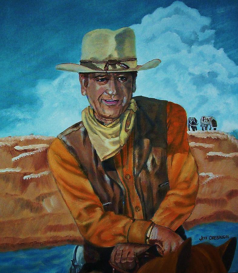 John Wayne Painting - John Wayne by Jeff Orebaugh