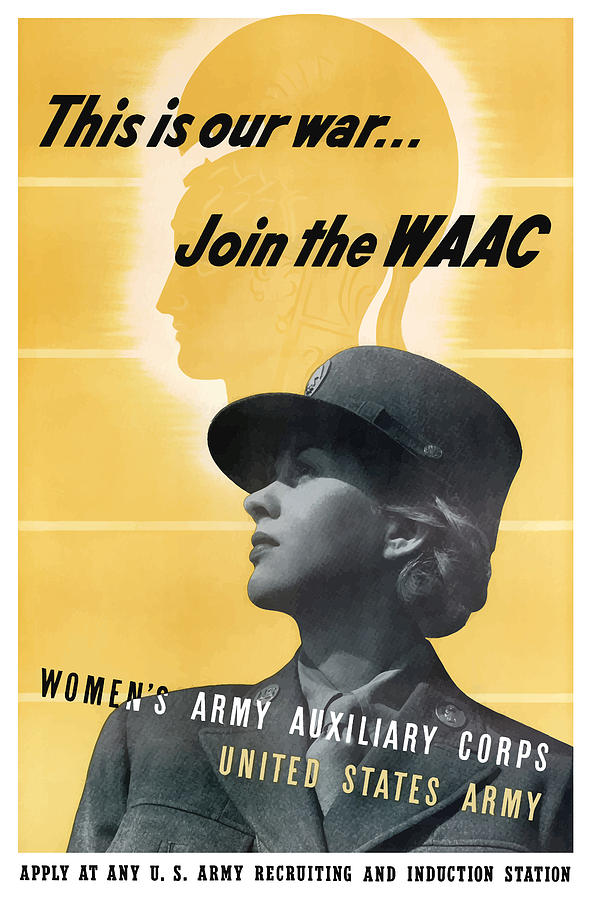 Waac Mixed Media - Join The WAAC - Womens Army Auxiliary Corps by War Is Hell Store