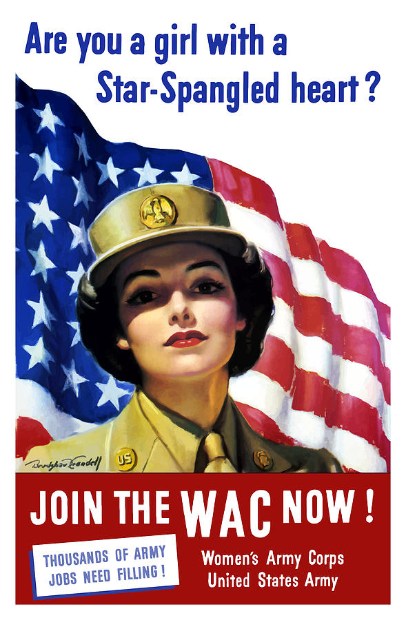 Wac Painting - Join The WAC Now - World War Two by War Is Hell Store