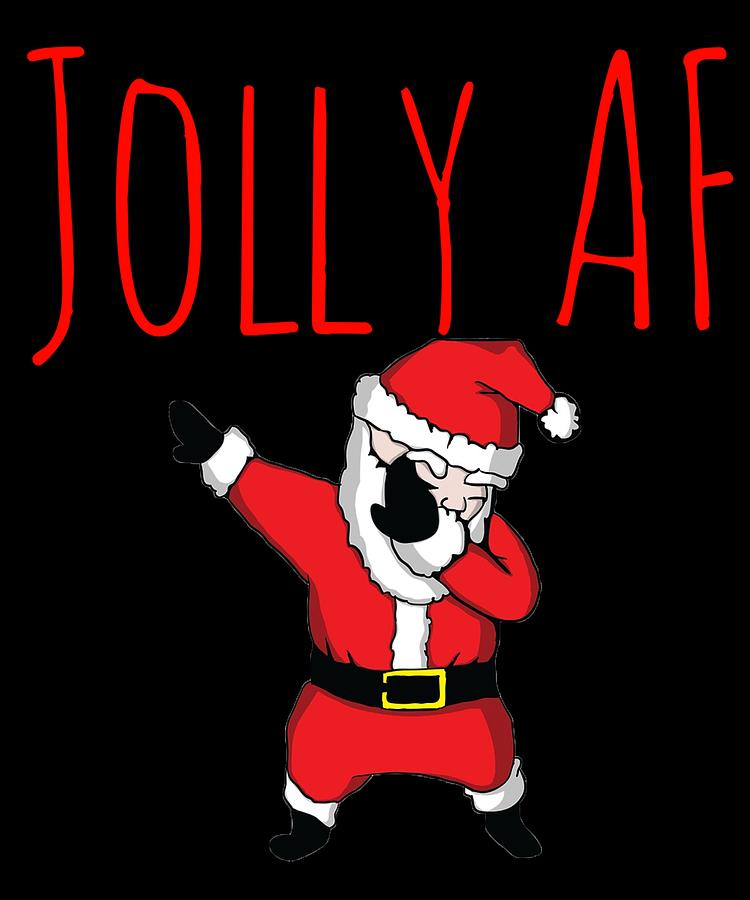 Christmas Day Drawing Images.Jolly Af Dabbing Santa Claus Merry Christmas Xmas Day Clothing By Cameron Fulton