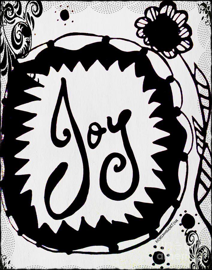 Doodle Drawing - Joy by Rachel Maynard