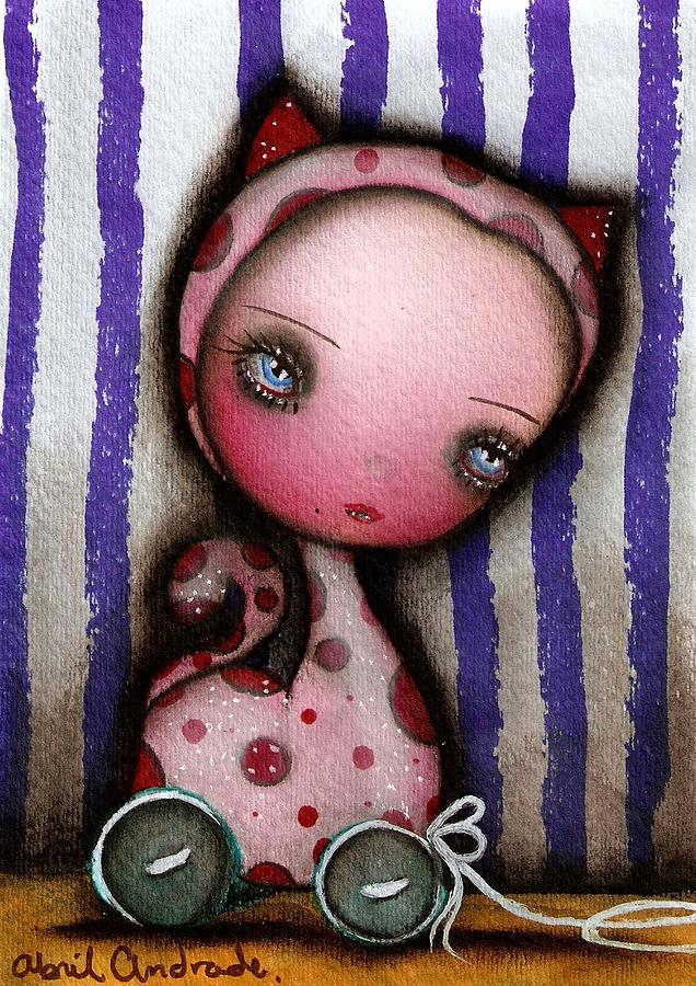 Lowbrow Painting - Just A Toy by  Abril Andrade Griffith