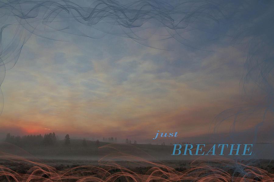 Collage Digital Art - Just Breathe by Nadine Berg