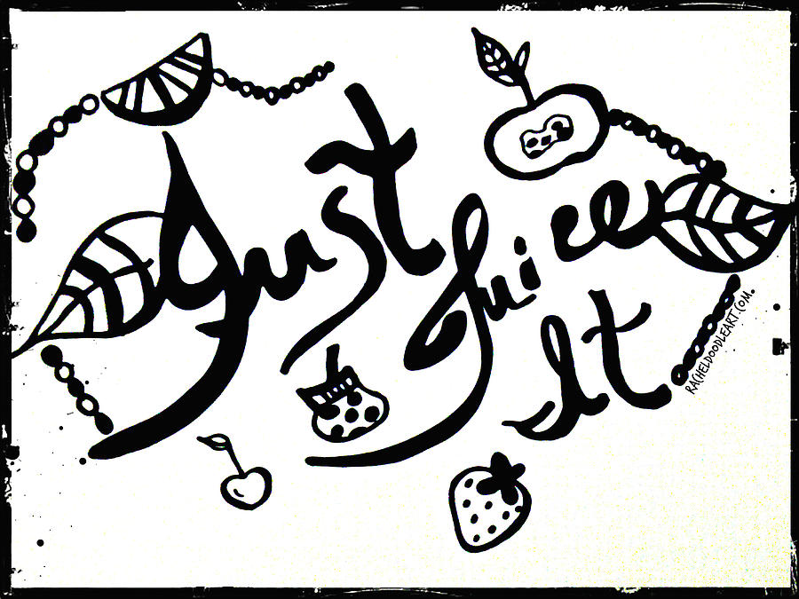 Just Juice It by Rachel Maynard
