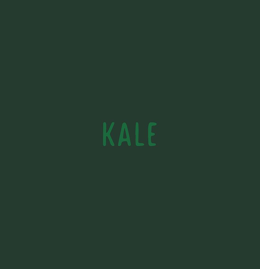 Text Digital Art - Kale by Cortney Herron