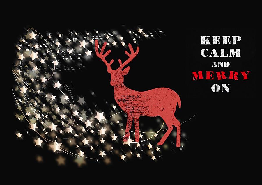 Keep Calm - Merry On Mixed Media by Amanda Lakey