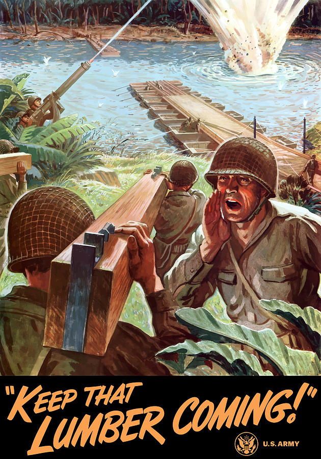 Us Army Painting - Keep That Lumber Coming by War Is Hell Store