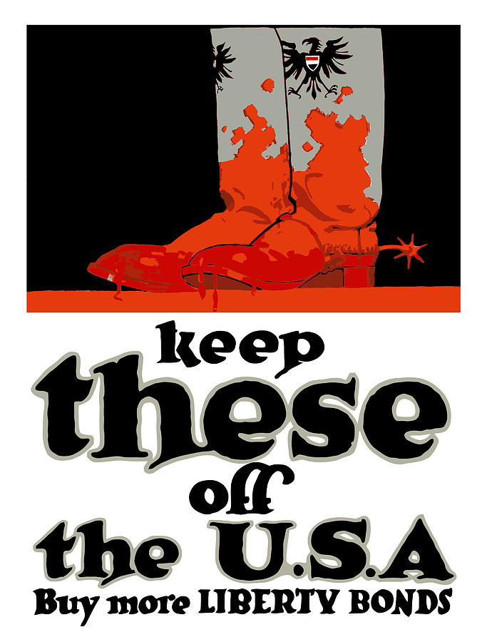 Ww1 Painting - Keep These Off The USA - WW1 by War Is Hell Store