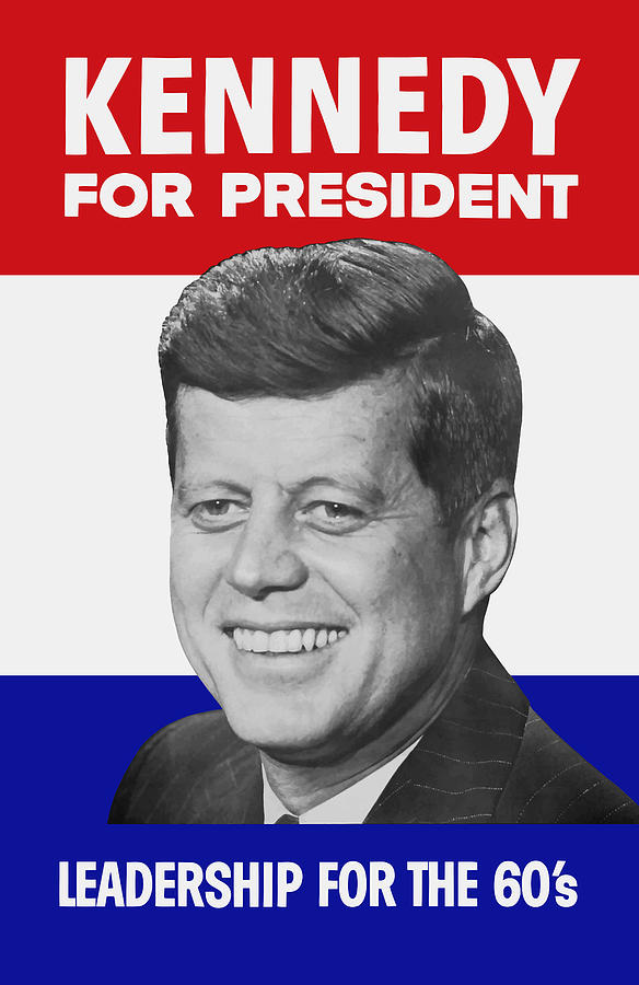 Jfk Painting - Kennedy For President 1960 Campaign Poster by War Is Hell Store