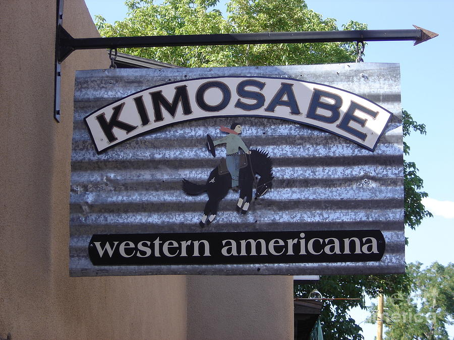 Sign Photograph - Kimosabe by Mary Rogers
