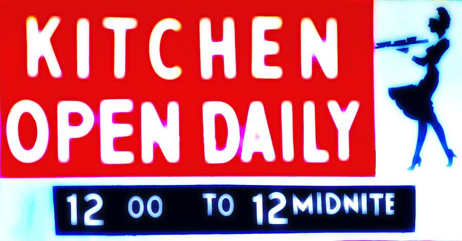 Kitchen Photograph - Kitchen Open Daily by Bill Cannon
