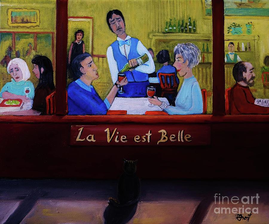 La Vie est Belle by Reb Frost