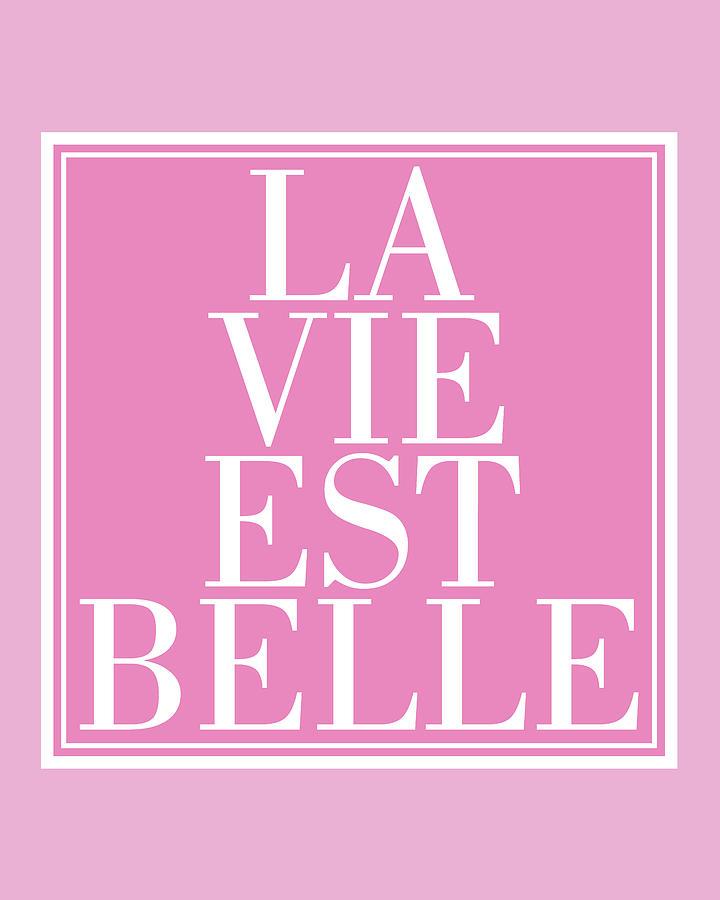 La Vie Est Belle Mixed Media