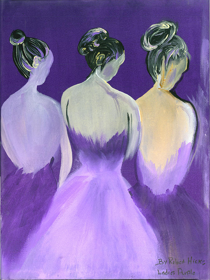 Ballerinas Painting - Ladies In Purple by Robert Lee Hicks