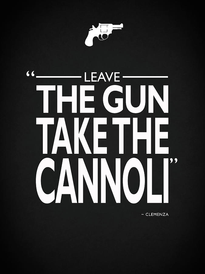 The Godfather Photograph - Leave The Gun Take The Cannoli by Mark Rogan