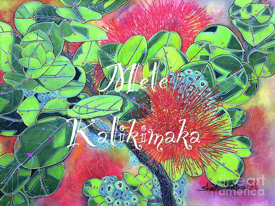 Christmas Card Painting - Lehua Mele Kalikimaka by Shay Wahl