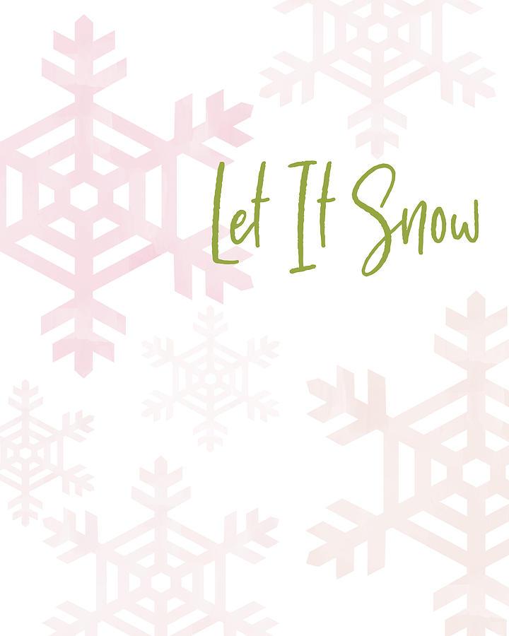 December Digital Art - Let It Snow Snowflakes- Art By Linda Woods by Linda Woods