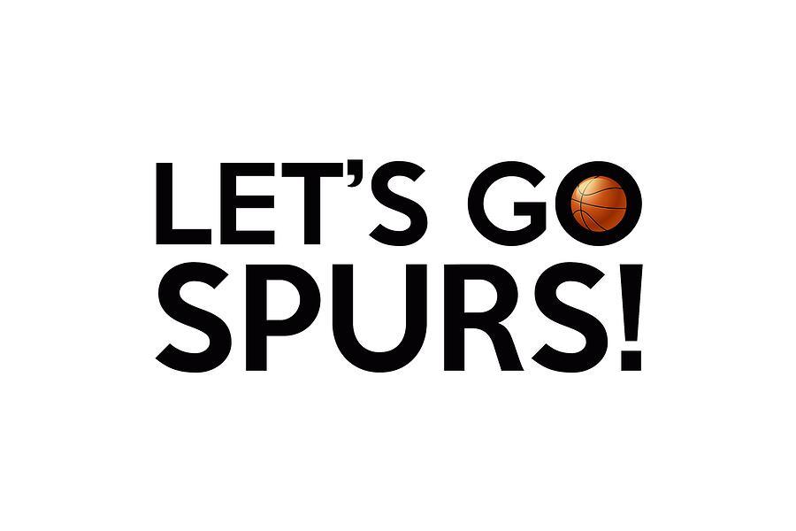 Let's Go Spurs by Florian Rodarte